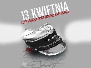 13 Kwietnia - Katyń 1940